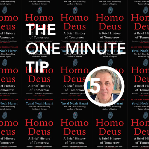 SG One minute tip | Harari's book 'Homo Deus'