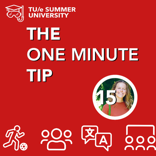 SG One minute tip | TU/e Summer University